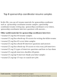 Top 8 sponsorship coordinator resume samples In this file, you can ref  resume materials for ...