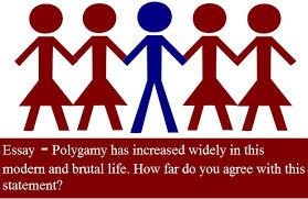 pte writing essay polygamy has increased widely in this modern  pte writing essay polygamy has increased widely in this modern and brutal life