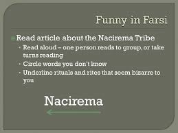 article about the nacirema tribe aloud one person  1  article about the nacirema