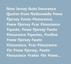 nationwide car insurance quote new new jersey auto insurance quotes from nationwide new jersey