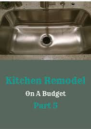 Kitchen Remodel On A Budget Part 5