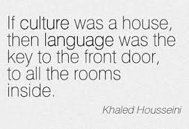 Quotes About Culture Stunning Culture Quotes Best Culture Quotes By Khaled Housseini