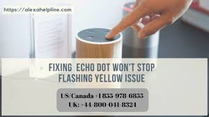 Alexa Yellow Light Blinking Fixing Echo Dot Yellow Light Issue Call 1 855 978 6855