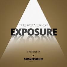 The Power of Exposure