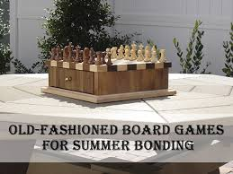 Old Fashioned Wooden Games OldFashioned Board Games for Summer Bonding TIMBER TO TABLE 81