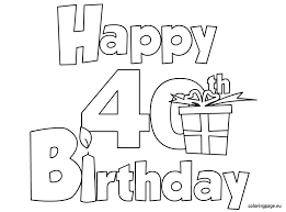 Small Picture Happy 40 Birthday coloring page Birthday Pinterest Happy 40