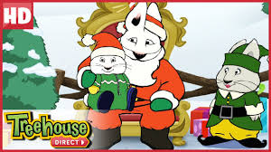Max Finds Santa Claus And Ruby Finds The Perfect Christmas Tree Max And Ruby Episodes Treehouse