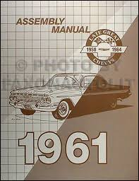 chevy wiring diagram manual reprint impala ss biscayne bel air 1961 chevrolet assembly manual reprint biscayne bel air impala etc