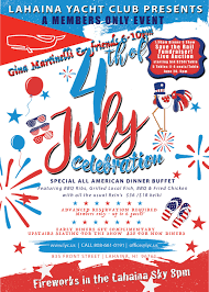 July 4th Lahaina Yacht Club