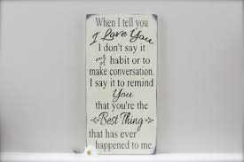 I Love You Quote New When I Tell You I Love You Quote Wedding Sign Custom Wood Etsy