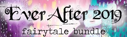 Ever After 2019 - Fairytale Bundle - Willowing Arts