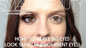 top tips on how to make big eyes look smaller prominent eyes smashinbeauty