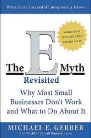 Summary Review The E Myth Revisited By Michael Gerber