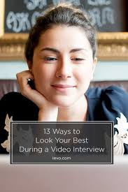 How To Dress For A Video Interview 13 Ways To Look Your Best During A Video Interview