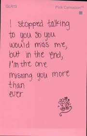 I Still Miss You Quotes Tumblr Sprüche Missing You Quotes Be