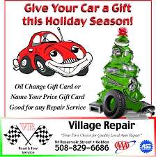 give your car a giftthis holiday season oil change gift card orname your gift