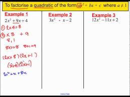 factorising quadratics where a is not 1