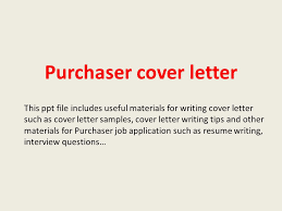 Purchaser Cover Letter This Ppt File Includes Useful Materials For