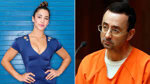 Was Sexually Abused By Larry Nassar ...