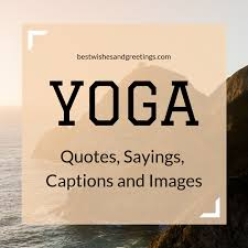 Yoga Quotes Classy 48 Best Motivational And Inspirational Yoga Quotes Sayings
