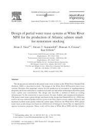 Design Of Partial Water Reuse Systems At White River Nfh For