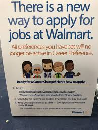 Walmart Application Career Preferences Going Away New Way To Apply For Jobs