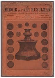 Hakky Bey And His Journal Le Miroir De Lart Musulman Or Mirʾāt I