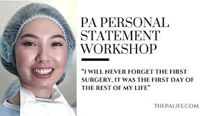pa personal statement workshop essay the physician assistant life  personal statement workshop we continue to pull essays submitted from the comments section through our essay submission process and provide you