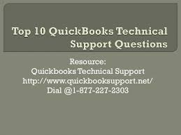 Technical Support Questions Top 10 Quickbooks Technical Support Questions Top 10 Quickbooks
