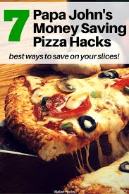 Papa Johns Size Chart 7 Papa Johns Pizza Hacks