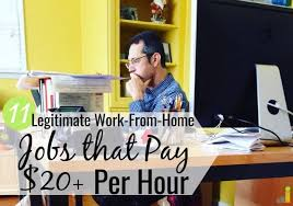 11 Legitimate Work From Home Jobs That Pay 20 Per Hour