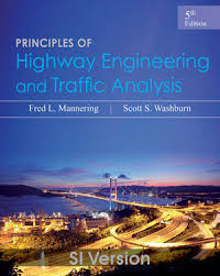 Principles of Highway Engineering and Traffic Analysis, 5th Edition ...