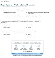 quiz worksheet the constitutional convention com print the constitutional convention delegates purpose worksheet