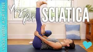 yoga for sciatica yoga with adriene