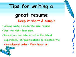 Making A Good Resume 9 Tips For Writing A Great Resume How To Make A
