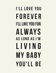Ill Love You Forever Quote