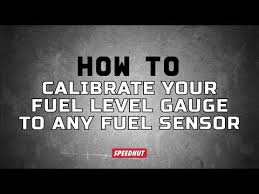 Fuel Tank Level Chart How To Calibrate Your Fuel Level Gauge To Any Fuel Sensor