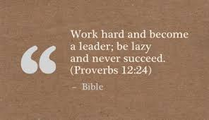Christian Quotes About Hard Work Best of Work Hard And Become A Leaderbe Lazy And Never Succeed Failure