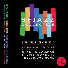 Sfjazz Collective Cd Live At Sfjazz Center 2017
