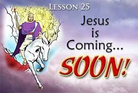 Jesus is Coming Soon! - Lesson 25 in New Life in Christ course 3