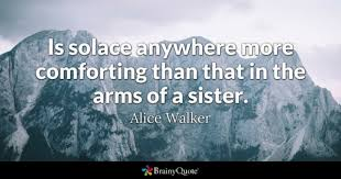 Best Sister Quotes Fascinating Sister Quotes BrainyQuote