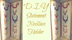 Diy Necklace Holder Diy Statement Necklace Holder Youtube