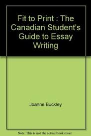 fit to print the canadian student s guide to essay writing abebooks fit to print the canadian student s joanne buckley