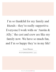 Thankful For Family Quotes Impressive I'm So Thankful For My Family And Friends They're Really
