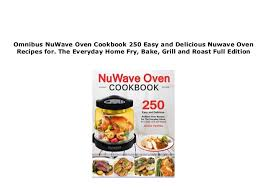 Download_ P D F Nuwave Oven Cookbook 250 Easy And Delicious