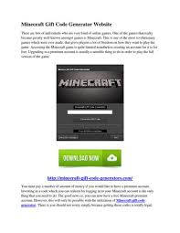 minecraft gift code generator there are lots of individuals who are very fond of games one of the games that really became greatly