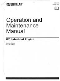 caterpillar c industrial engines operation and maintenance manual repair manual caterpillar c7 industrial engines operation and maintenance manual pdf