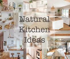 Natural Kitchen Ideas Interioryesplz
