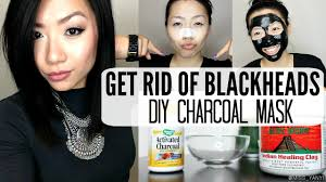how to get rid of blackheads fast at home diy charcoal mask you