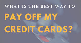how to pay off credit cards fast whats the best way to pay off credit card debt elijah